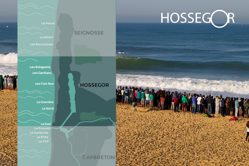 The need-to-know about Hossegor peaks      La Sud offers mellow beginner to intermediate  peaks close to the Capbreton  Harbour entrance. It can be prone to  a southbound current, sheltered on  big days.     La Graviere is one of the most famous  stretches of beachbreak in the  world, famed for powerful, hollow  peaks detonating just a few metres  from the beach.    La Nord is a big wave break that can  hold W or NW swells up to 5m.    Les Culs Nus, which isn't as famous as la  Gravière, has been known to have some of the  best sandbanks in the region. Summer  beach goers will notice the  amount of flesh - often of retirement  age – on display. 'Culs Nus' means  bare bum and is a naturist spot.     Seignosse surf spot essentials      Les Estagnots offers reliable beach breaks, usually some kind of north to south current  on swells over 1m. Also with a variety of peaks across the broad beach and with big car parks for ease.     Les Bourdaines is most often the biggest  swell puller on small days, similar to  Estagnots. The north end of the beach  towards a jetty 'le Wharf' can have  great peaks with less crowds than in  front of the car park.    Le Penon is on a corner where the  coast bends more north, exposed to  all Biscay swell and perhaps a foot  bigger on small summer swells.