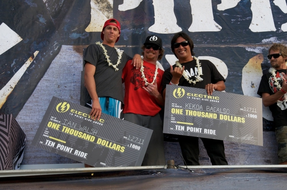 Other awards handed out today included the Electric Visual Perfect 10s - $1,000 bonuses to the two surfers who posted perfect 10-point rides during the event: Maui's Ian Walsh, and Oahu's Kekoa Bacalso; and the Todd Chesser Memorial Spirit Award that went to wildcard charger Kalani Chapman (HI).    Wildcards into the Pipe Masters were also won by Hawaii surfers Kai Barger, Fred Patacchia, Bruce Irons, and Evan Valiere.